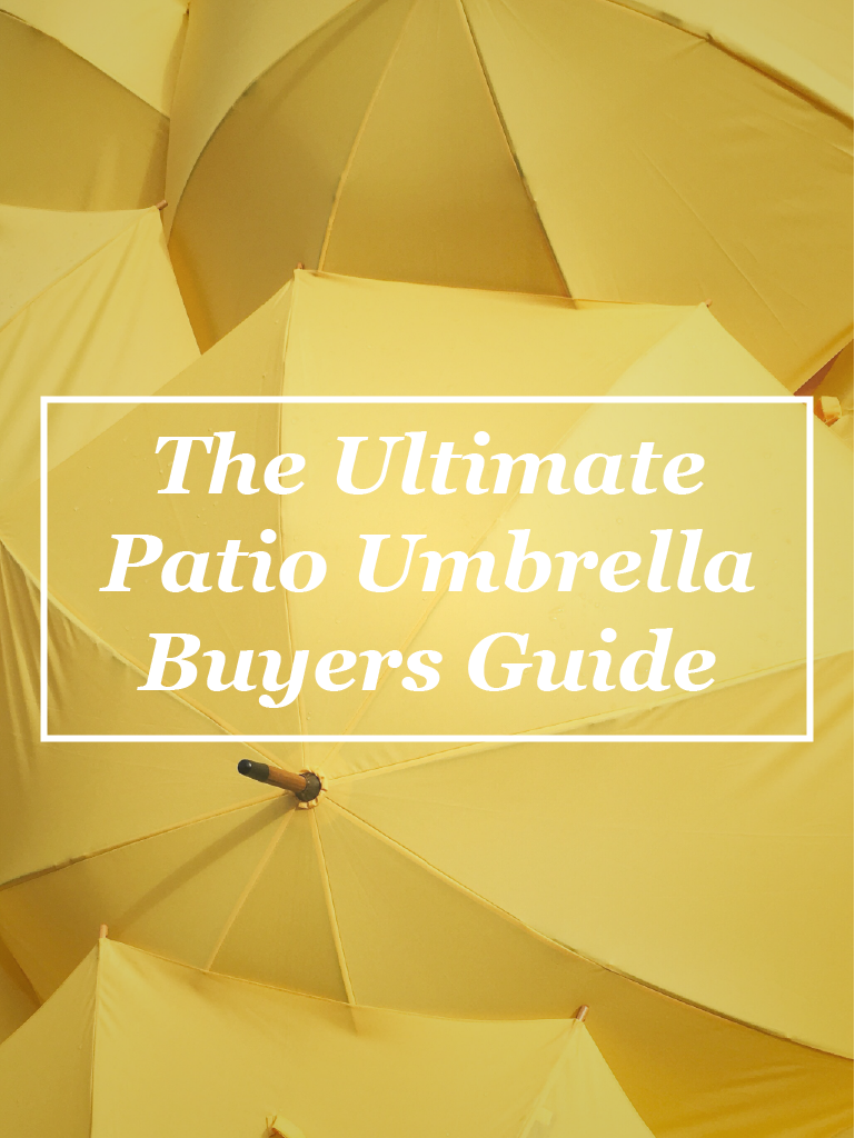 The Ultimate Patio Umbrella Buyers Guide