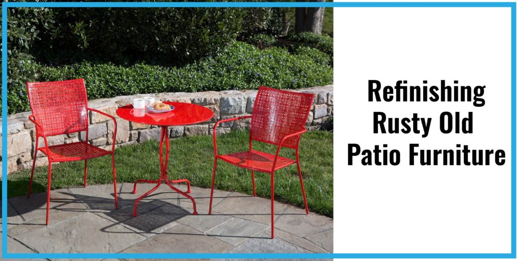 Tremendous Refinishing Rusty Old Patio Furniture Patio Productions Home Interior And Landscaping Ologienasavecom