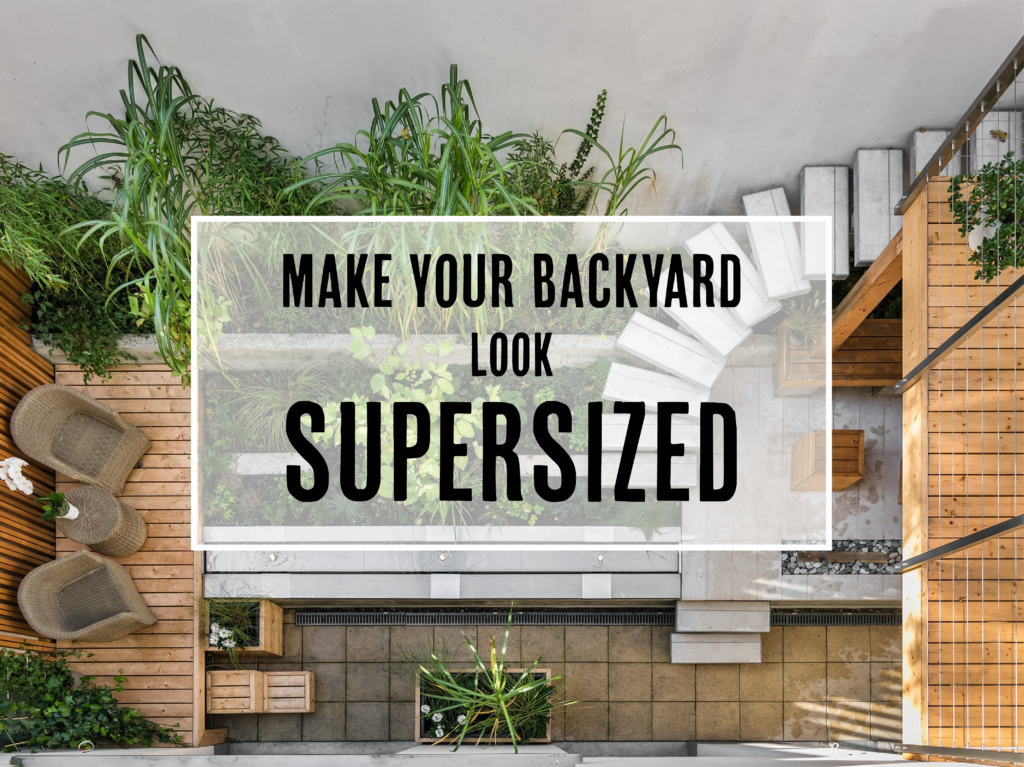 16 ways to make your backyard look supersized patio furniture articles blog post